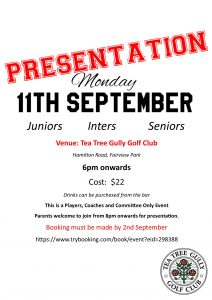 Presentation (Juniors, Inters, Seniors) @ Tea Tree Gully Golf Course